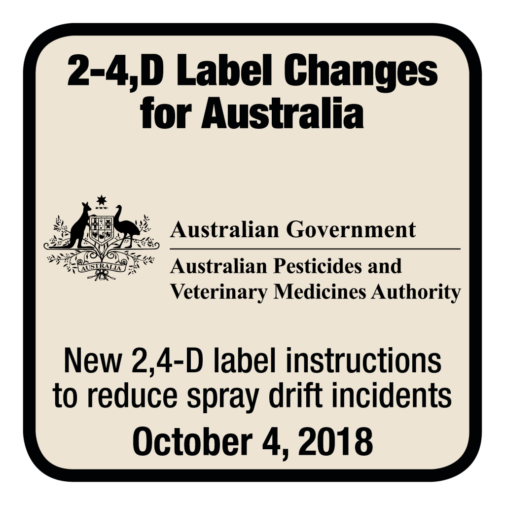 New 2,4-D label instructions to reduce spray drift incidents [AUSTRALIA]. Applicators are now required to use spray tips delivering ASABE COARSE spray quality for their applications, along with some other changes to application timing and restrictions